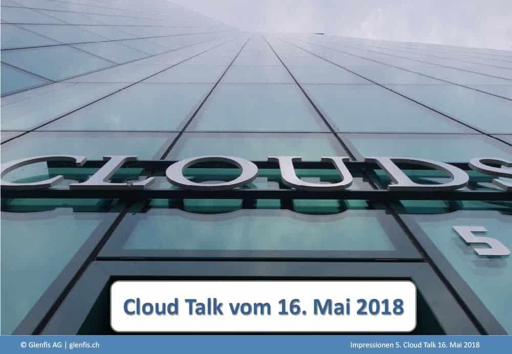 16.05.2018 Die Cloud als Treiber für Artificial Intelligence
