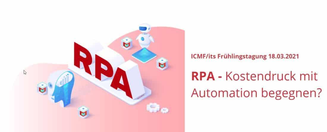ICMF-Tagung «RPA – Kostendruck mit Automation begegnen?»